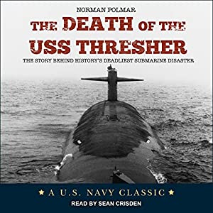 The Death of the USS Thresher Audiobook