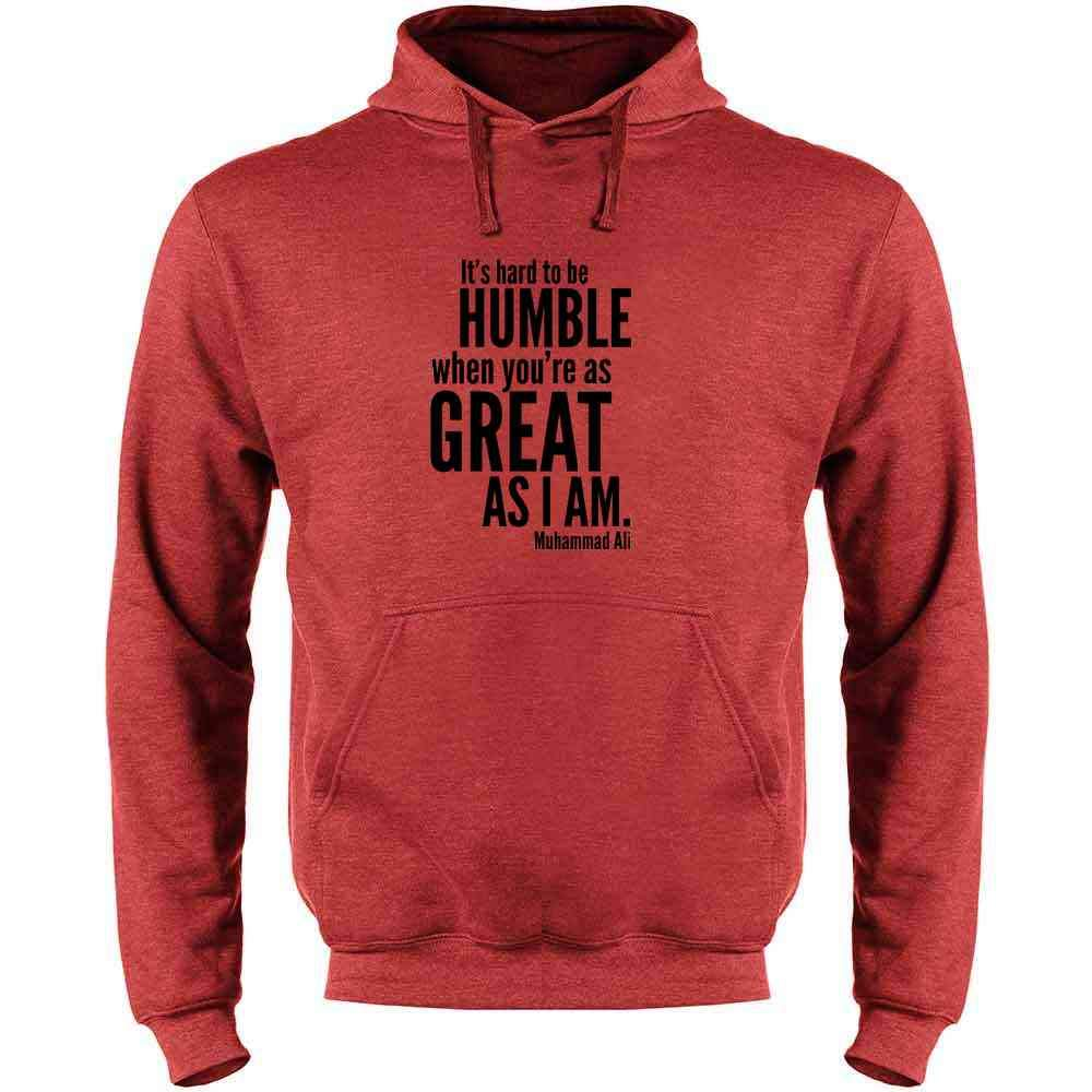 Hard to Be Humble When Youre As Great As I Am Mens Fleece Hoodie Sweatshirt