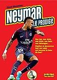 Neymar, le prodige