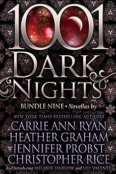 1001 Dark Nights: Bundle Nine by [Ryan, Carrie Ann, Graham, Heather, Probst, Jennifer, Rice, Christopher, Harlow, Melanie, Valente, Lili]