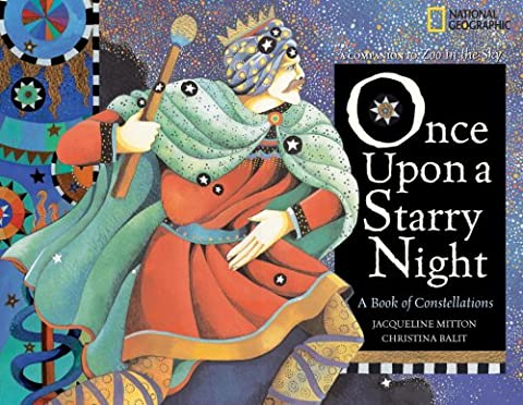 Once Upon a Starry Night: A Book of Constellations (History Of Constellations)