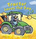 Tractor Saves the Day, Mandy Archer, 1609922301
