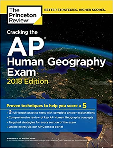 Cracking The AP Human Geography Exam 2018