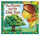 The Acorn and the Oak Tree, by Lori Froeb