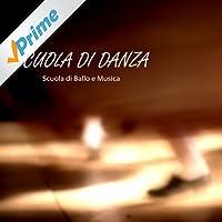 Scuola di Danza - Musica per Scuola di Danza Classica, Scuola di Ballo e Corsi Danza