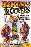 Basketball Bloopers, Bill Gutman, 0816745382