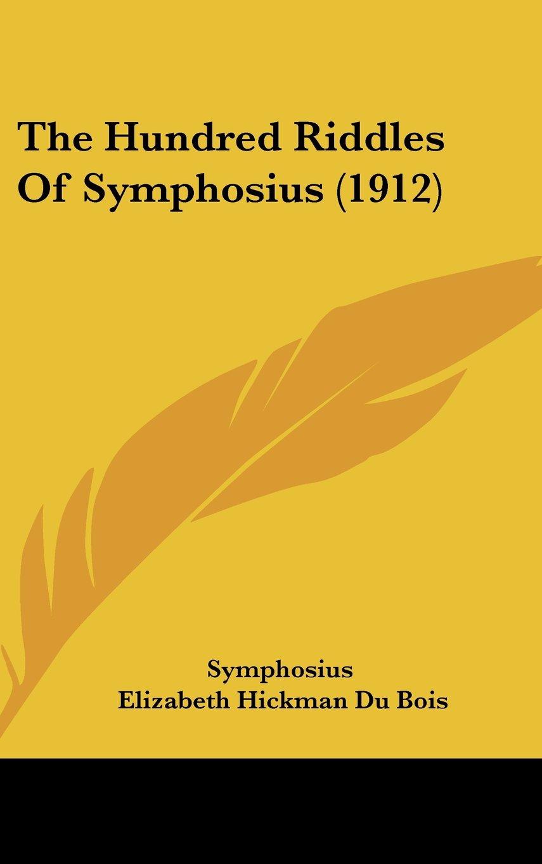 Read Online The Hundred Riddles Of Symphosius (1912) ebook
