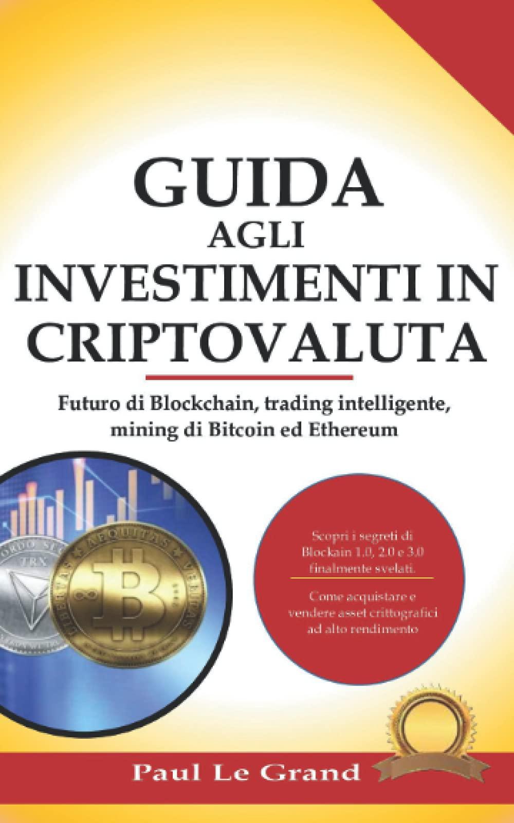 guida agli investimenti avanzata in criptovaluta come guadagnare tanto in poco tempo