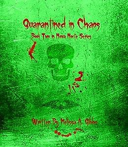 Quarantined in Chaos (Nova Nocte Book 2) by [Gibbo, Melissa]