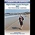Camino Portugués Coastal and Seaside Route Guidebook: Part 2: Porto to Santiago - Coastal Route (CAMINO DE SANTIAGO)