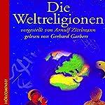 Die Weltreligionen | Arnulf Zitelmann