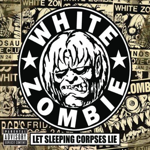 Let Sleeping Corpses Lie [4 CD + 1 DVD Combo] (Best Of White Zombie)