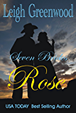 Rose (Seven Brides Book 1)