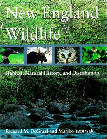 New England Wildlife: Habitat, Natural History, and Distribution
