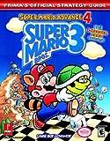 Super Mario Bros. 3: Super Mario Advance 4 (Prima's Official Strategy Guide)