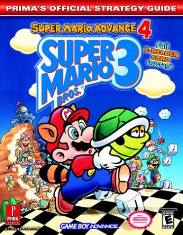 Super Mario Bros. 3: Super Mario Advance 4 (Prima's Official Strategy Guide) (Super Mario 3 Strategy Guide compare prices)