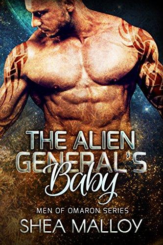 The Alien General's Baby: Sci-fi Alien Romance (Men of Omaron) (Sexy Female Marine)