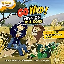 Der feuerspeiende Riese (Go Wild - Mission Wildnis 14)