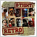B-Tight: Retro (Ltd.2cd) (Audio CD)
