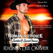 Roman's Choice: Saddles & Second Chances, Book 1 | Rhonda Lee Carver