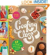 #3: Cooking Class: 57 Fun Recipes Kids Will Love to Make (and Eat!)