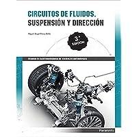 Circuitos de fluidos. Suspensión y dirección 3ª Edición