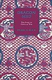 Dragon Seed (Oriental Novels of Pearl S. Buck)