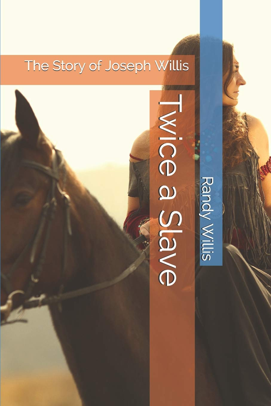 Buy Twice A Slave A Novel And The Biography Of Joseph Willis