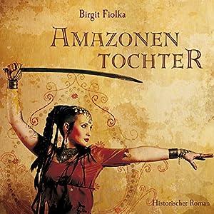 Amazonentochter Hörbuch