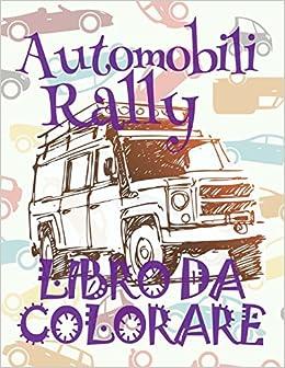 Automobili Rally Auto Libro Da Colorare Libro Da Colorare