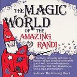 The Magic World of the Amazing Randi, James Randi, 1558509828