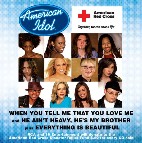 When You Tell Me That You Love Me (American Red Cross Disaster Relief single) (American Idol Season 1 compare prices)