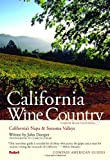 California Wine Country, Fodor's Travel Publications, Inc. Staff, 1400012643