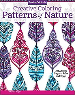 Creative Coloring Patterns of Nature: Art Activity Pages to ...