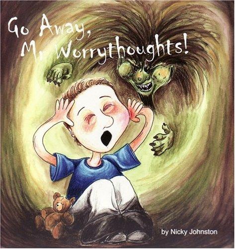 Go Away, MR Worrythoughts! pdf epub
