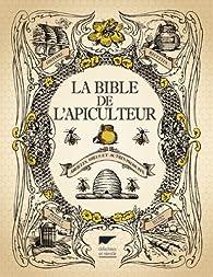 La bible de l'apiculteur par  Delachaux et Niestlé