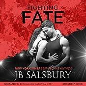 Fighting Fate: Fighting Series, Book 7 | JB Salsbury