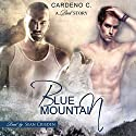 Blue Mountain : Pack Collection, Book 1 Audiobook by Cardeno C. Narrated by Sean Crisden