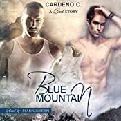 Blue Mountain: Pack Collection, Book 1 | Cardeno C.