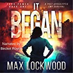 It Began: A Post-Apocalyptic EMP Survival: Zero Power, Book 1 | Max Lockwood