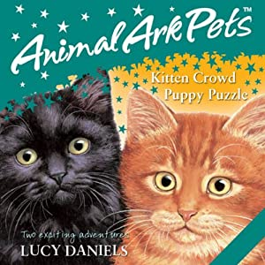 Animal Ark Pets: 'Kitten Crowd' and 'Puppy Puzzle' Audiobook