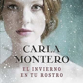 Amazon.com: El invierno en tu rostro [The Winter in Your ...