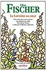 La Lorraine au coeur par Fischer