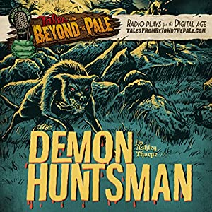 The Demon Huntsman Radio/TV Program