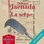 La serpe | Philippe Jaenada