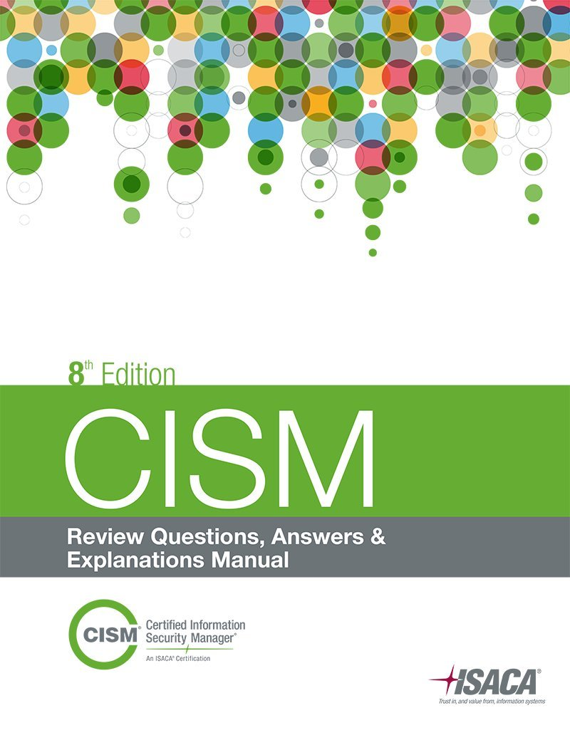 cism review questions answers explanations 8th edition isaca rh amazon com CISSP Certification cism review manual 2014 pdf free download