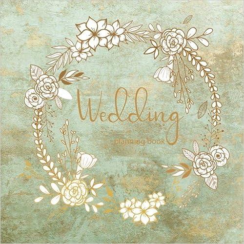 Wedding Planning Notebook Journal,Wedding Planner Binder Organizer,Wedding Planner Checklist Wedding Planning Book Monthly Plan Schedule Wedding Planner Organizer and Checklist Journal