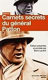 Carnets secrets du général Patton
