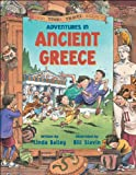 Adventures in Ancient Greece, Linda Bailey, 1550745360