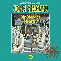 Mr. Mondos Monster 1 (John Sinclair - Tonstudio Braun Klassiker 101)